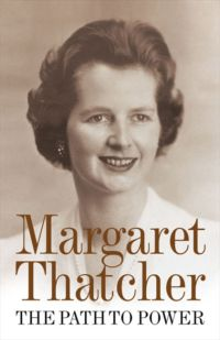 Thatcher m the path to power london 1995 избранные